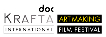 KRAFTA DOC INTERNATIONAL ART MAKING FILM FESTIVAL